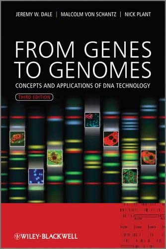 9780470683859: Dale, J: From Genes to Genomes