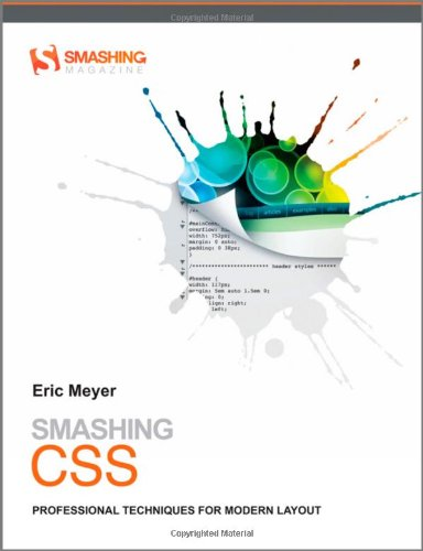 9780470684160: Smashing CSS (Smashing Magazine Book Series)