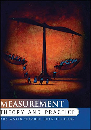 Measurement Theory and Practice: The World Through: David J. Hand