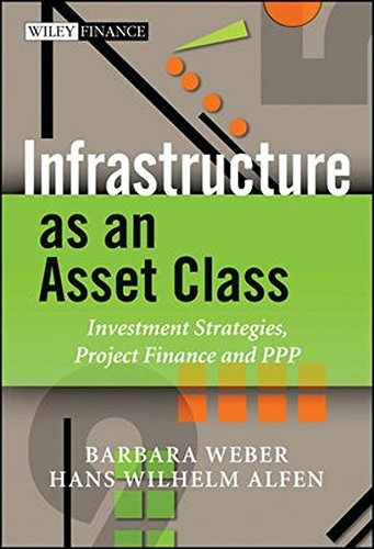 9780470685709: Infrastructure as an Asset Class: Investment Strategy, Project Finance and PPP (The Wiley Finance Series)