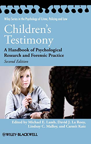 9780470686775: Children's Testimony: A Handbook of Psychological Research and Forensic Practice (Wiley Series in Psychology of Crime, Policing and Law)