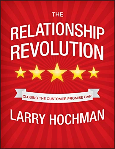 9780470687932: The Relationship Revolution: Closing the Customer Promise Gap