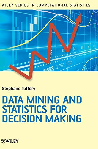 9780470688298: Data Mining and Statistics for Decision Making