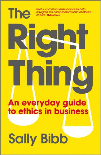 9780470688533: The Right Thing: An Everyday Guide to Ethics in Business