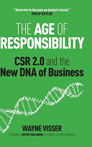 9780470688571: The Age of Responsibility: CSR 2.0 and the New DNA of Business