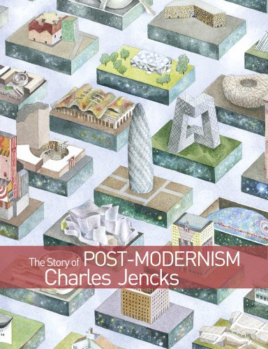 9780470688960: The Story of Post-Modernism: Five Decades of the Ironic, Iconic and Critical in Architecture