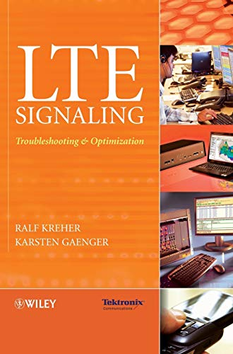 9780470689004: LTE Signaling: Troubleshooting and Optimization