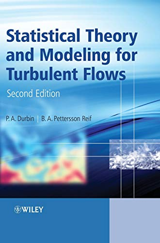 9780470689318: Statistical Theory and Modeling for Turbulent Flows