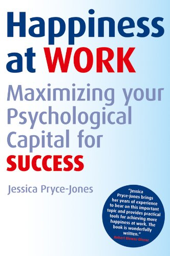 9780470689424: Happiness at Work: Maximizing Your Psychological Capital for Success