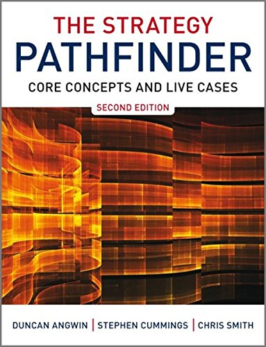 The Strategy Pathfinder: Core Concepts and Live Cases (0470689463) by Duncan Angwin; Stephen Cummings; Chris Smith