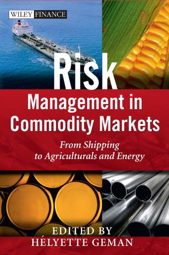 9780470694251: Risk Management in Commodity Markets: From Shipping to Agricuturals and Energy