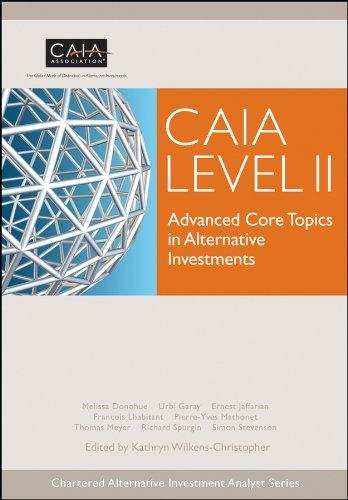 9780470694268: CAIA Level II: Advanced Core Topics in Alternative Investments