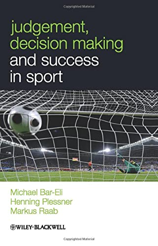 9780470694541: Judgment, Decision Making and Success in Sport