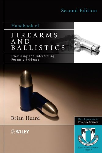 9780470694602: Handbook of Firearms and Ballistics: Examining and Interpreting Forensic Evidence