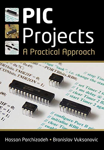 9780470694619: PIC Projects: A Practical Approach