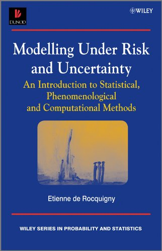 9780470695142: Modelling Under Risk and Uncertainty: An Introduction to Statistical, Phenomenological and Computational Methods