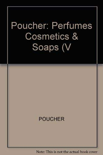 9780470695586: Poucher: Perfumes Cosmetics & Soaps (V