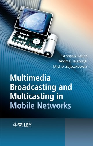 Multimedia Broadcasting and Multicasting in Mobile Networks: Grzegorz Iwacz