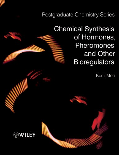 9780470697238: Chemical Synthesis of Hormones, Pheromones and Other Bioregulators