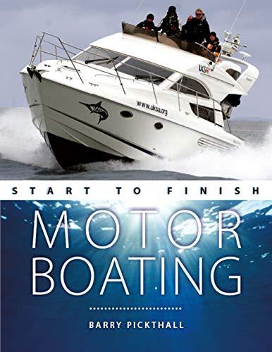 9780470697511: Motorboating: Start to Finish