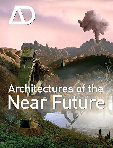 Architectures of the Near Future (Paperback)