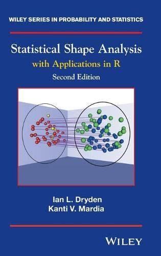 9780470699621: Statistical Shape Analysis: With Applications in R (Wiley Series in Probability and Statistics)