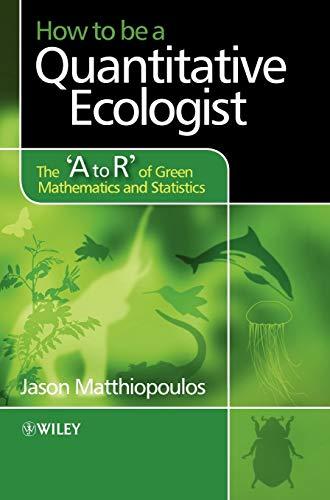 9780470699782: How to be a Quantitative Ecologist (Aerospace Series (Pep))