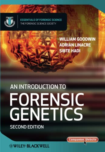 9780470710197: An Introduction to Forensic Genetics 2e (Essential Forensic Science)