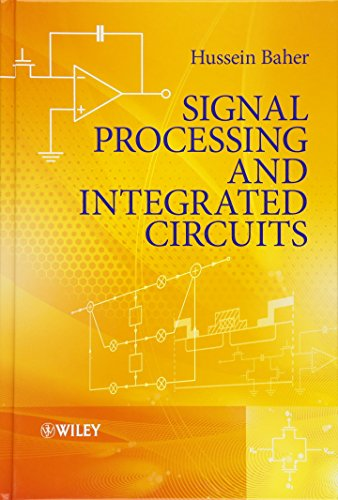 9780470710265: Signal Processing and Integrated Circuits