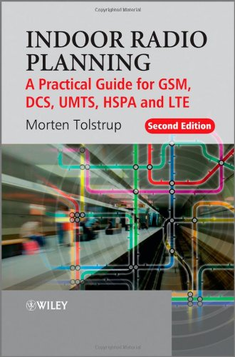 9780470710708: Indoor Radio Planning: A Practical Guide for GSM, DCS, UMTS, HSPA and LTE