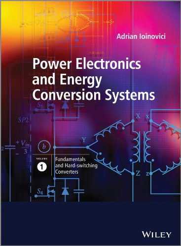 9780470710999: Power Electronics and Energy Conversion Systems: Fundamentals and Hard-Switching Converters: 1