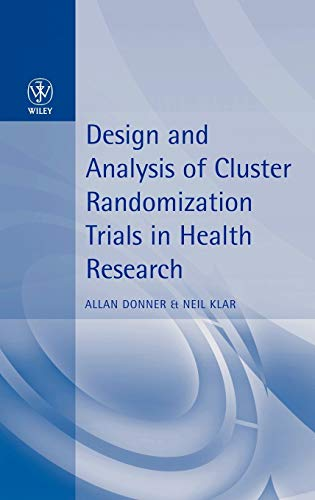 9780470711002: Design and Analysis of Cluster Randomization Trials in Health Research