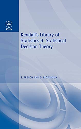 9780470711057: Statistical Decision Theory: Kendall's Library of Statistics 9