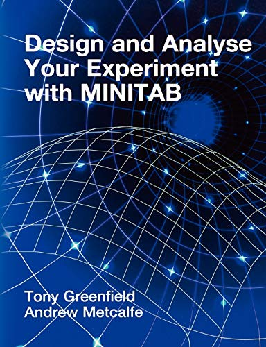 9780470711149: Design and Analyse Your Experiment Using MINITAB