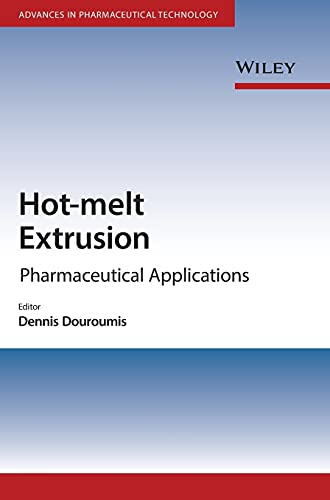 9780470711187: Hot-Melt Extrusion: Pharmaceutical Applications