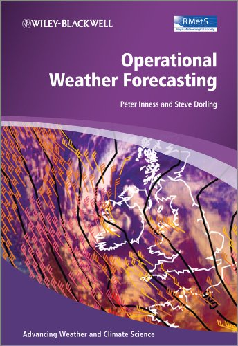 9780470711590: Operational Weather Forecasting (Advancing Weather and Climate Science)