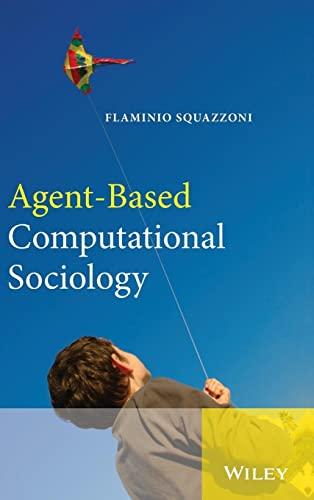 9780470711743: Agent-Based Computational Sociology
