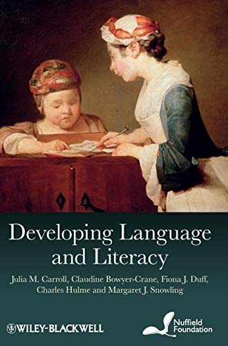 Developing Language and Literacy: Effective Intervention in the Early Years: Julia M. Carroll