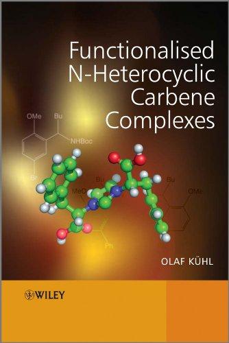 9780470712153: Functionalised N-Heterocyclic Carbene Complexes