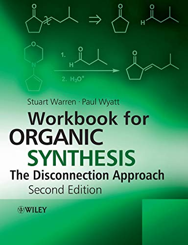 9780470712269: Workbook for Organic Synthesis: The Disconnection Approach