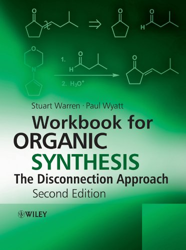 9780470712276: Workbook for Organic Synthesis: The Disconnection Approach