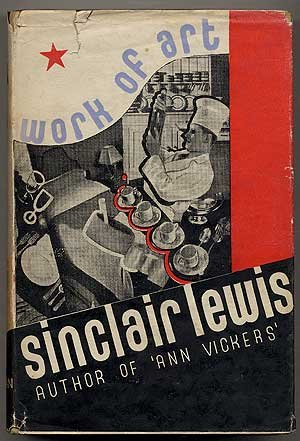 Work of Art: Sinclair Lewis
