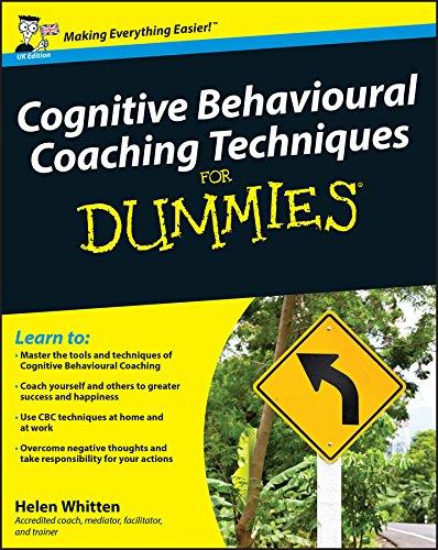 9780470713792: Cognitive Behavioural Coaching Techniques For Dummies