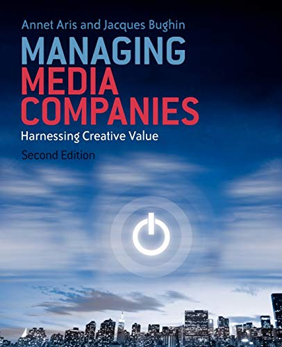 9780470713952: Managing Media Companies: Harnessing Creative Values