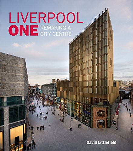 9780470714096: Liverpool One: Remaking a City Centre