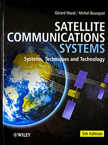 9780470714584: Satellite Communications Systems: Systems, Techniques and Technology
