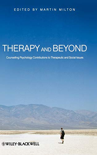 9780470715475: Therapy and Beyond: Counselling Psychology Contributions to Therapeutic and Social Issues