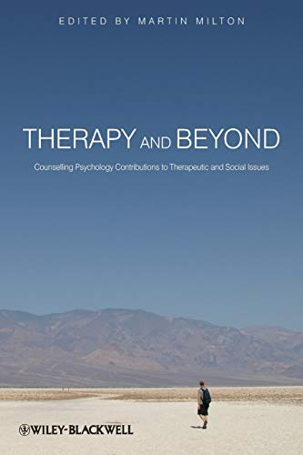 9780470715482: Therapy and Beyond: Counselling Psychology Contributions to Therapeutic and Social Issues
