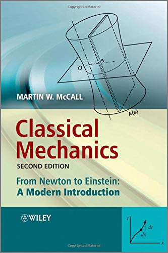 9780470715741: Classical Mechanics: From Newton to Einstein: A Modern Introduction