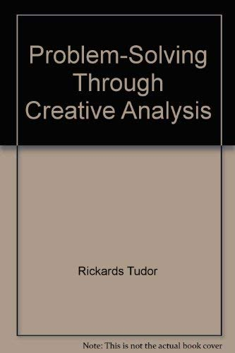 Problem-solving through creative analysis: Rickards, Tudor
